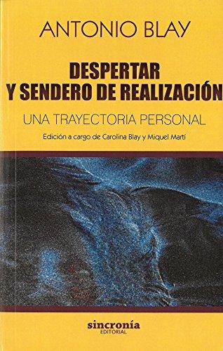 DESPERTAR Y SENDERO DE REALIZACIÓN: Una trayectoria...