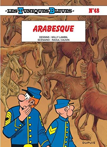 Les Tuniques Bleues - tome 48 - Arabesque