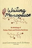 Writing Menopause: An Anthology of Fiction, Poetry and Creative Nonfiction (Inanna Poetry and Fiction)