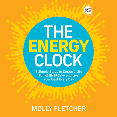 The Energy Clock Audiobook By Molly Fletcher cover art