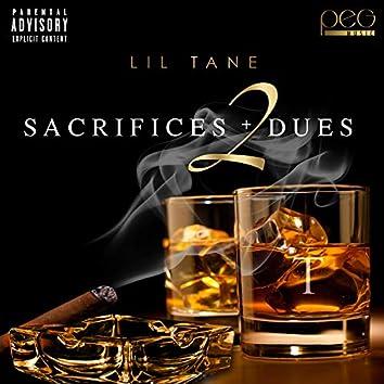 Sacrifices & Dues 2
