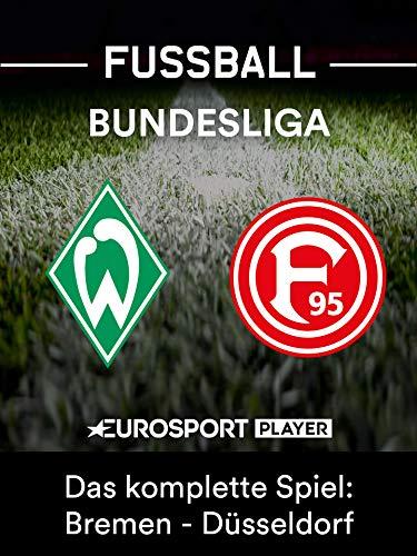 Das komplette Spiel: SV Werder Bremen gegen Fortuna Düsseldorf