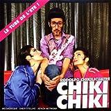 Chiki Chiki by Rodolfo Chikilicuatre