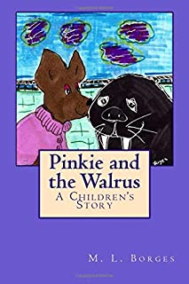 Pinkie and the Walrus: A Children's Story