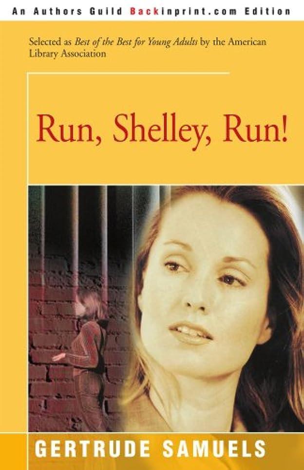 ソーダ水精巧なつなぐRun, Shelley, Run
