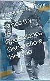 Temas 6 y 19 - Oposiciones Geografía e Historia
