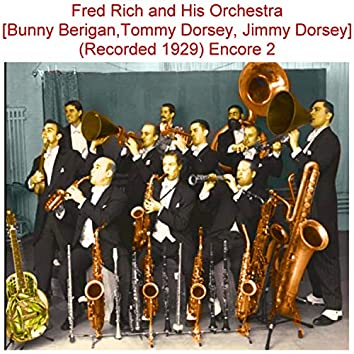 Fred Rich and His Orchestra Encore 2