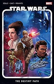 Star Wars Vol. 1: The Destiny Path (Star Wars (2020-)) by [Charles Soule, R. B. Silva, Jesus Saiz]