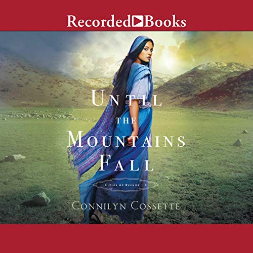 Until the Mountains Fall Audiobook By Connilyn Cossette cover art