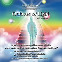 Octaves of Light with Hemi-Sync by Monroe Products (2009-01-01)