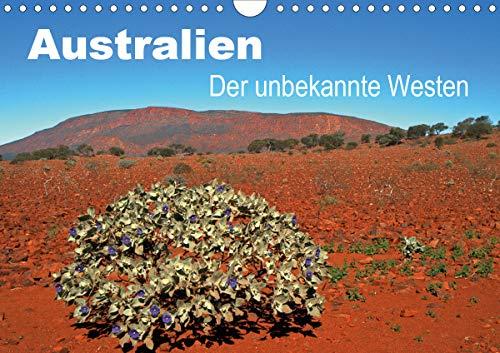 Australien - Der unbekannte Westen (Wandkalender 2021 DIN A4 quer)