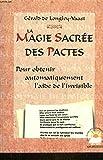 La magie sacrée des pactes - Un voeu d'échange dont vous vous acquitterez seulement après avoir obtenu satisfaction