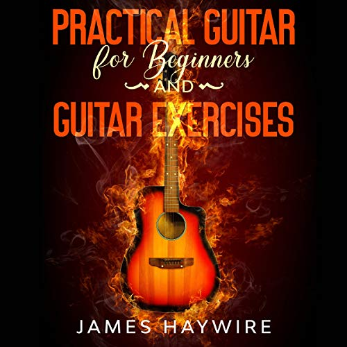 Practical Guitar for Beginners and Guitar Exercises cover art