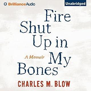 Fire Shut Up in My Bones audiobook cover art