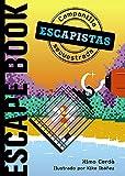 Escapistas: Campanilla secuestrada