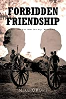 Forbidden Friendship: The Civil War Tests Two Boys' Friendship