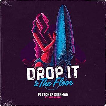 Drop It to the Floor (feat. Nuz Ngatai)