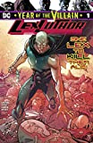 Lex Luthor: Year of the Villain (2019-) #1 (DC's Year of the Villain (2019-))