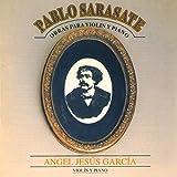Pablo Sarasate: Obras para Violín y Piano