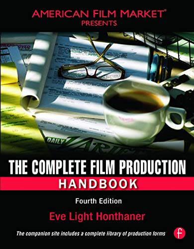 Compare Textbook Prices for The Complete Film Production Handbook, Fourth Edition American Film Market Presents 4 Edition ISBN 9780240811505 by Honthaner, Eve Light