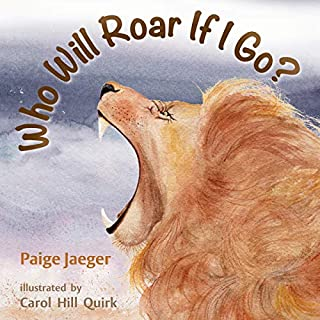 Who Will Roar If I Go?      If We're Gone              By:                                                                                                                                 Paige Jaeger                               Narrated by:                                                                                                                                 Paige Jaeger                      Length: 12 mins     Not rated yet     Overall 0.0