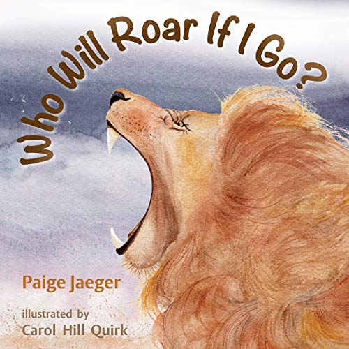 Who Will Roar If I Go?  audiobook cover art