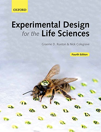 Compare Textbook Prices for Experimental Design for the Life Sciences 4 Edition ISBN 9780198717355 by Ruxton, Graeme D.,Colegrave, Nick