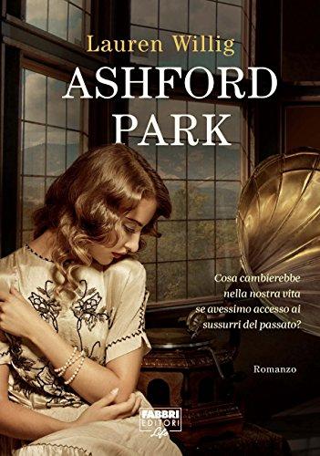 Ashford park (Italian Edition)