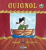 Guignol et le pirate de Patrice Léo