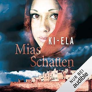 Mias Schatten                   Autor:                                                                                                                                 Ki-Ela                               Sprecher:                                                                                                                                 Sabina Godec                      Spieldauer: 16 Std. und 3 Min.     185 Bewertungen     Gesamt 4,3