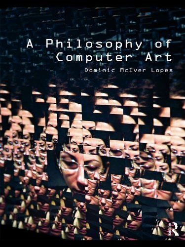 A Philosophy of Computer Art (English Edition)