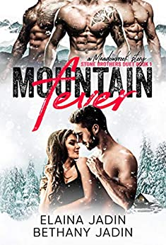 Mountain Fever (Stone Brothers Book 1) by [Elaina Jadin, Bethany Jadin]