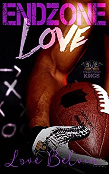 End Zone Love (Connecticut Kings Book 4) by [Love Belvin]