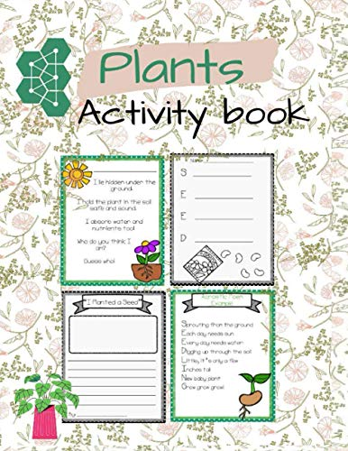 Plants Activity book: kids books,Activity book for kids, workbook for kids,coloring book,baby books,childrens book,gift book for kids, preschool book, ... kindergarten, book for boys, book for girls.