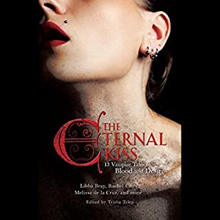 The Eternal Kiss     Twelve Vampire Tales of Blood and Desire              By:                                                                                                                                 Holly Black,                                                                                        Libba Bray,                                                                                        Rachel Caine,                   and others                          Narrated by:                                                                                                                                 Jessica Almasy,                                                                                        Cassandra Morris,                                                                                        Eileen Stevens,                   and others                 Length: 12 hrs and 8 mins     18 ratings     Overall 3.4