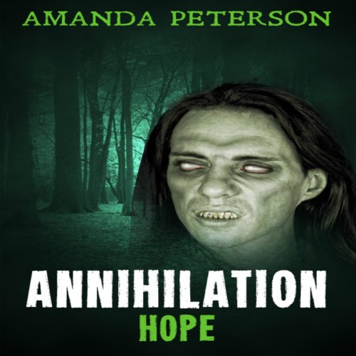 Annihilation - Hope audiobook cover art