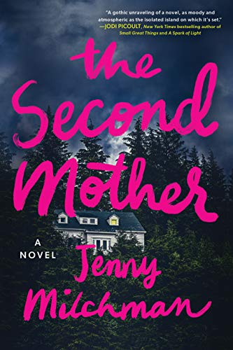 Compare Textbook Prices for The Second Mother: A Novel  ISBN 9781728226361 by Milchman, Jenny