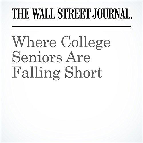 Where College Seniors Are Falling Short copertina