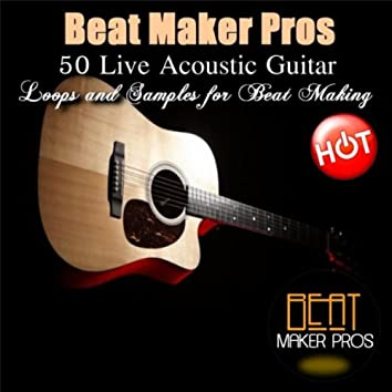50 Live Acoustic Guitar (Loops and Samples for Beat Making)