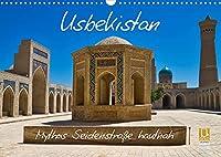 Usbekistan Mythos Seidenstrasse hautnah (Wandkalender 2022 DIN A3 quer): Faszinierende alte Bauwerke und traditionelle Kunsthandwerke entlang der Seidenstrasse in Usbekistan (Monatskalender, 14 Seiten )