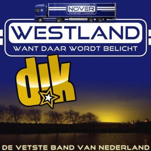 Westland (Want Daar Wordt Belicht)