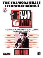The Frank Gambale Technique Book I (Manhattan Music Publications)