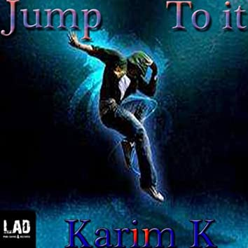 Jump To It