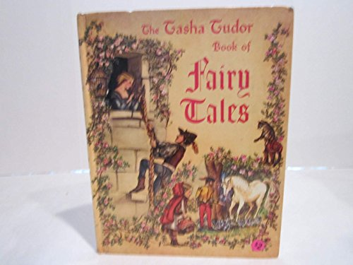The Tasha Tudor Book of Fairy Tales 044813036X Book Cover