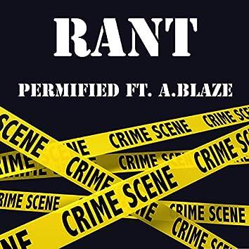 Rant (feat. A.Blaze)