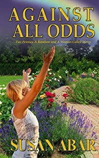 Against All Odds: Two Pennies, A Rainbow and A Woman Called Mercy