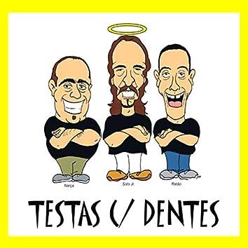 Testas Com Dentes