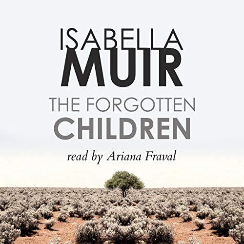 The Forgotten Children Audiobook By Isabella Muir cover art