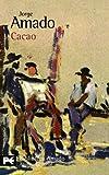 Cacao (El libro de bolsillo - Bibliotecas de autor - Biblioteca Amado)