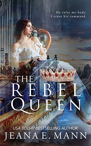 The Rebel Queen (The Rebel Queen Duet Book 2)